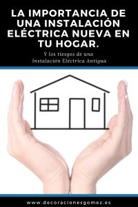 Los riesgos de una Instalación Eléctrica Antigua